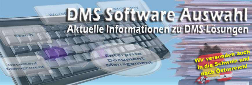 DMS Software Auswahl - DMS-Systeme|DMS-Software|Erleichtert Ihnen die Auswahl!
